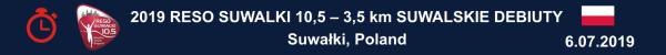 RESO Suwałki 10,5 Wyniki 2019, 3,5 km Suwalskie Debiuty Wyniki Results, Suwałki Bieg 2019 Wyniki Results, www.running.by, RESO Suwałki 10,5 WYNIKI 2019, Bieg Suwalki 2019 RESULTS, Swim.by