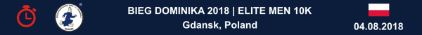 Bieg Dominika Gdańsk Wyniki 2018, Bieg Elity Mężczyzn Mistrzostwa Polski 10 km, Bieg Dominika Wyniki 2018, www.swim.by, Bieg Dominika Gdańsk Results 2018, Бег Доминика Гданьск Результаты, Mistrzostwa Polski Bieg Wyniki 2018, Mistrzostwa Polski w Biegu Wyniki, Swim.by